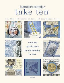 Published in The Stampers' Sampler Take Ten, Volume 5